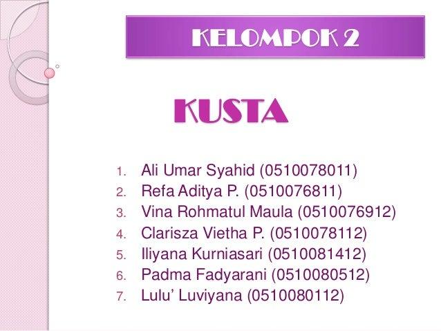 KELOMPOK 2 1. Ali Umar Syahid (0510078011) 2. Refa Aditya P. (0510076811) 3. Vina Rohmatul Maula (0510076912) 4. Clarisza ...