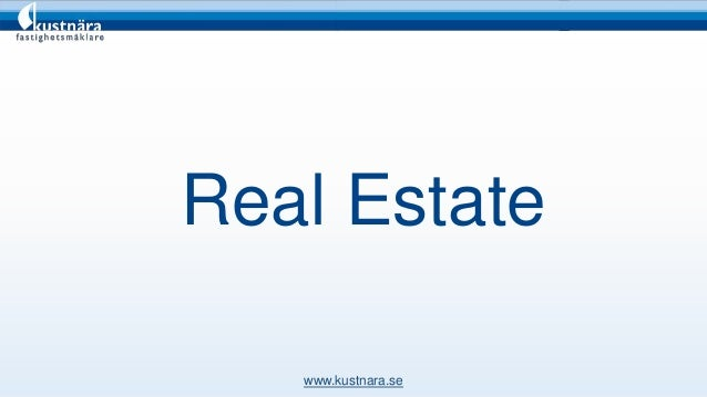 Real Estate  www.kustnara.se