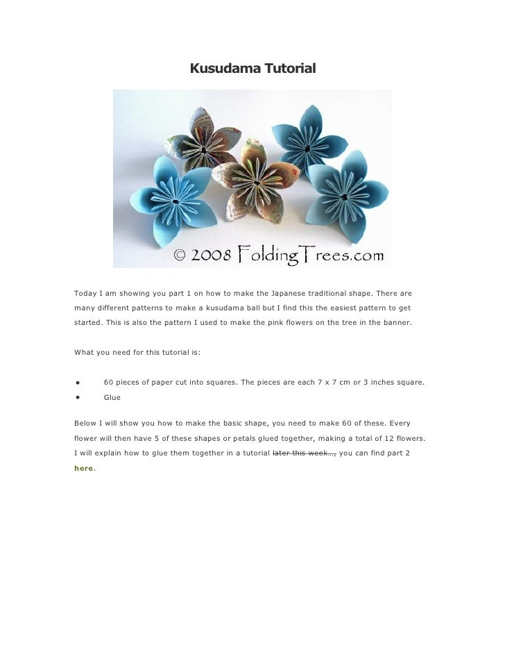 Kusudama Tutorial     Today I am showing you part 1 on how to make the Japanese traditional shape. There are many differen...