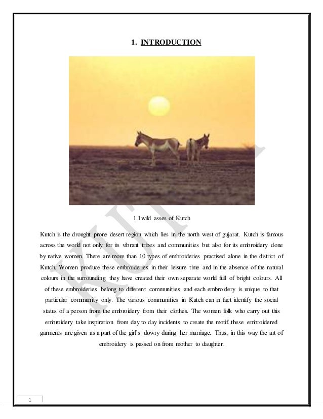 1 1. INTRODUCTION 1.1wild asses of Kutch Kutch is the drought prone desert region which lies in the north west of gujarat....