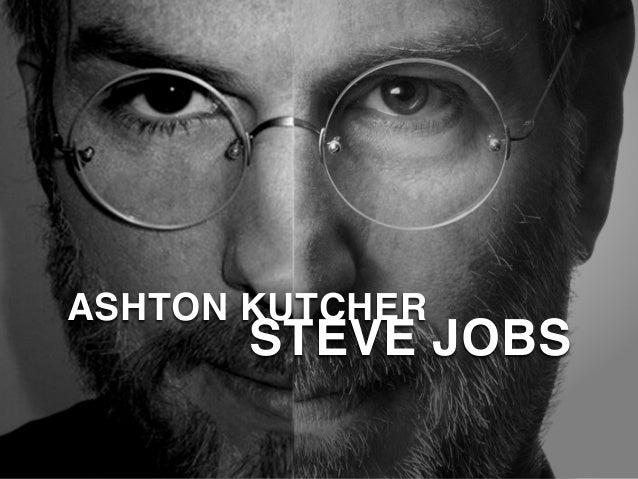 ASHTON KUTCHER STEVE JOBS