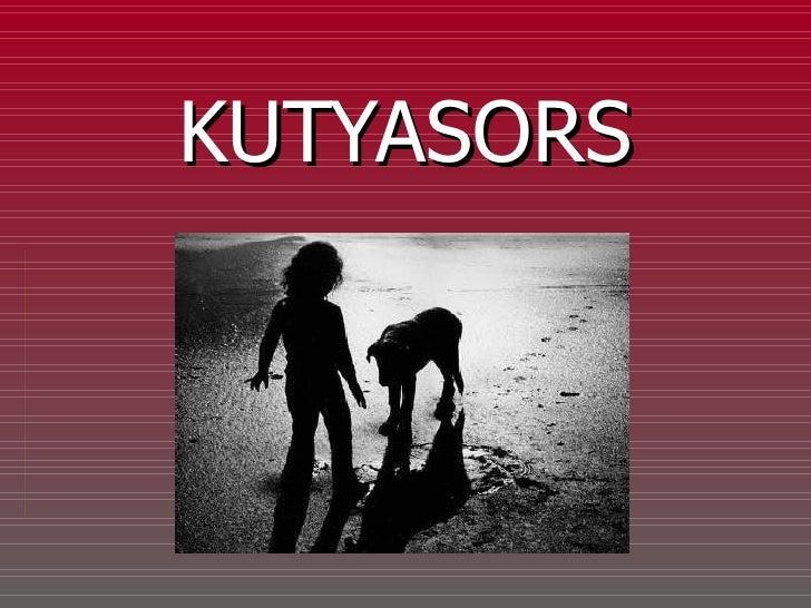 KUTYASORS