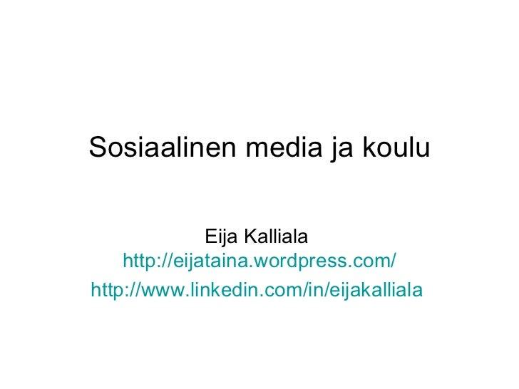 Sosiaalinen media koulussa