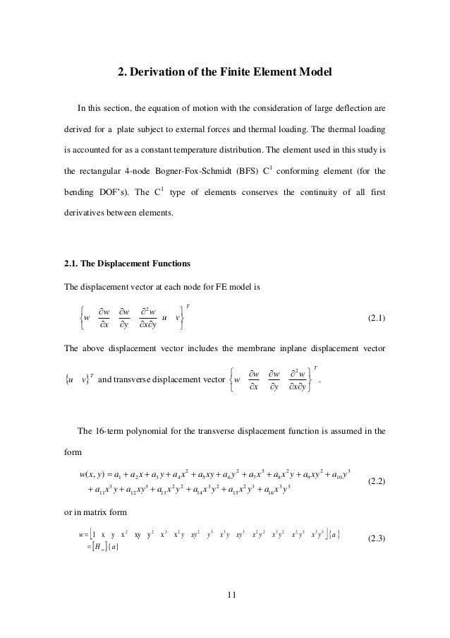 11 2. Derivation of the Finite Element Model In this section, the equation of motion with the consideration of large defle...