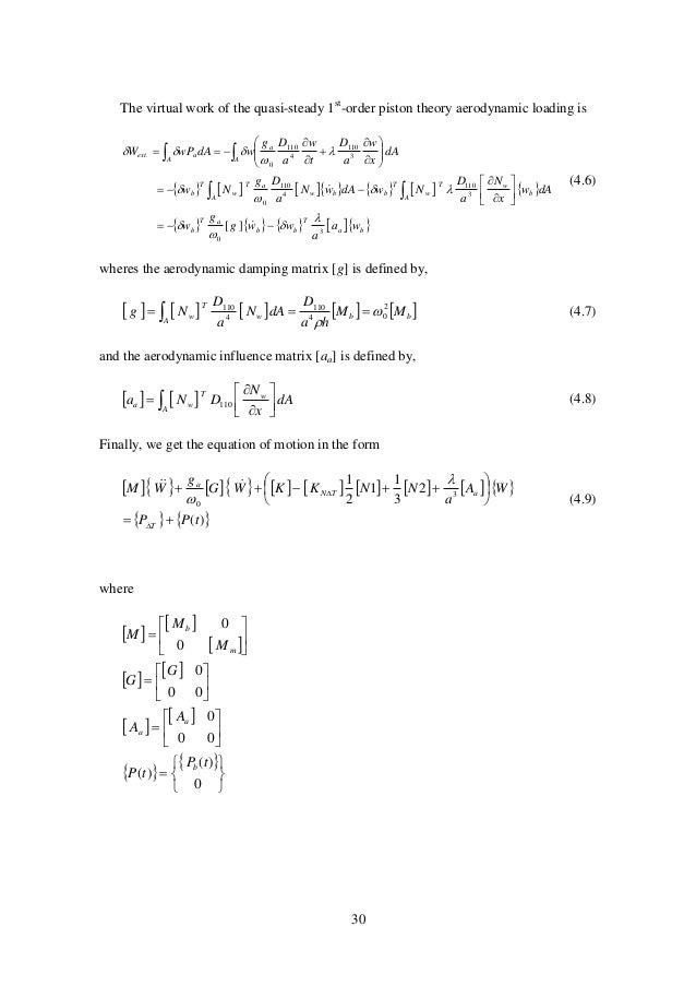 30 The virtual work of the quasi-steady 1st -order piston theory aerodynamic loading is                 ...