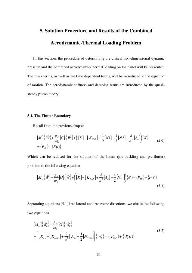 31 5. Solution Procedure and Results of the Combined Aerodynamic-Thermal Loading Problem In this section, the procedure of...