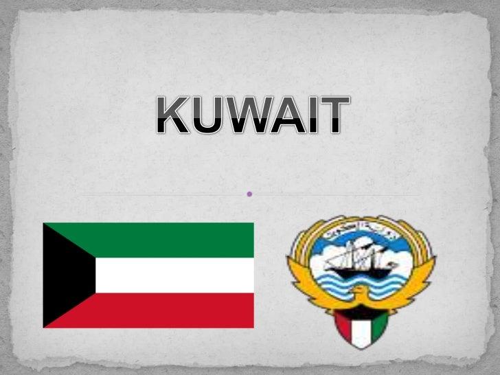  Kuwait, oficialmente Estado de Kuwait (en árabe           dawlat al-  kuwayt), es una pequeña monarquía en la costa del ...
