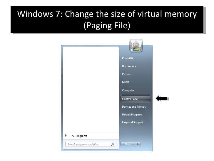 Windows 7: Change the size of virtual memory (Paging File)