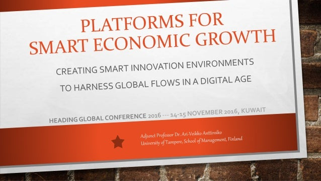 PLATFORMS FOR SMART ECONOMIC GROWTH KEYTOPICS •GROWTH, FLOWS AND LOCALITIES •TOWARDS INCLUSIVE SMART CITY •PARTICIPATORY I...