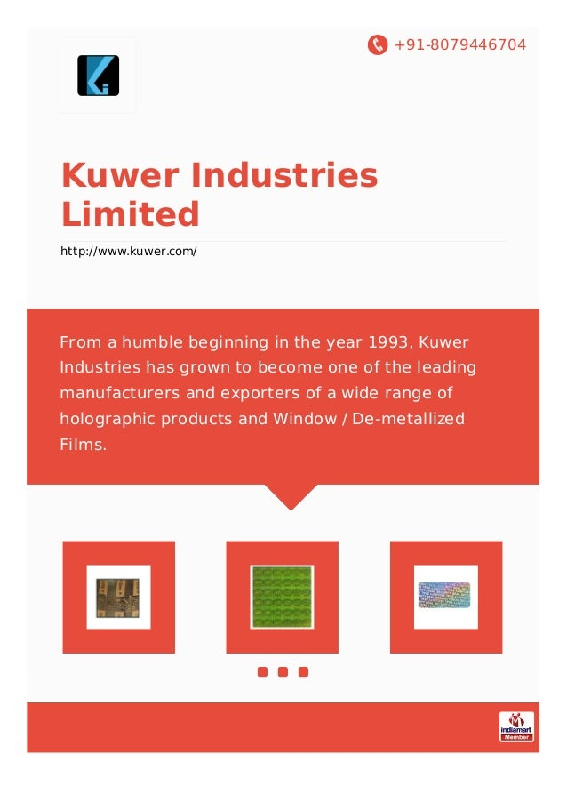 +91-8079446704 Kuwer Industries Limited http://www.kuwer.com/ From a humble beginning in the year 1993, Kuwer Industries h...
