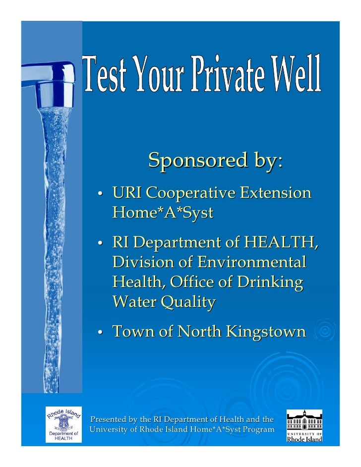 Sponsored by:      URI Cooperative Extension  •      Home*A*Syst      RI Department of HEALTH,  •      Division of Environ...