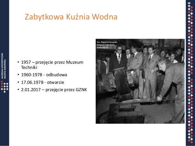 """Prezentacja """"Propozycje dalszego funkcjonowanie Kuźni Wodnej w Oliwie"""" z dnia 26.06.2017 Slide 2"""