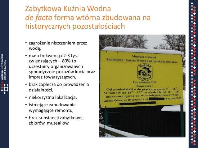"""Prezentacja """"Propozycje dalszego funkcjonowanie Kuźni Wodnej w Oliwie"""" z dnia 26.06.2017 Slide 3"""