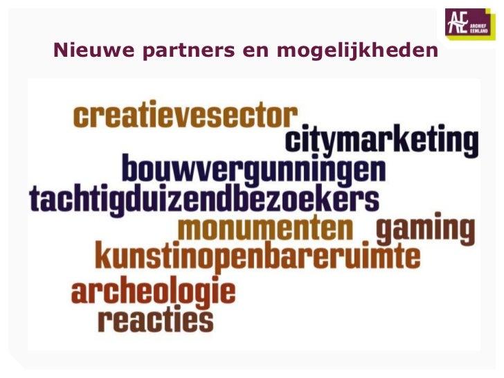 Nieuwe partners en mogelijkheden