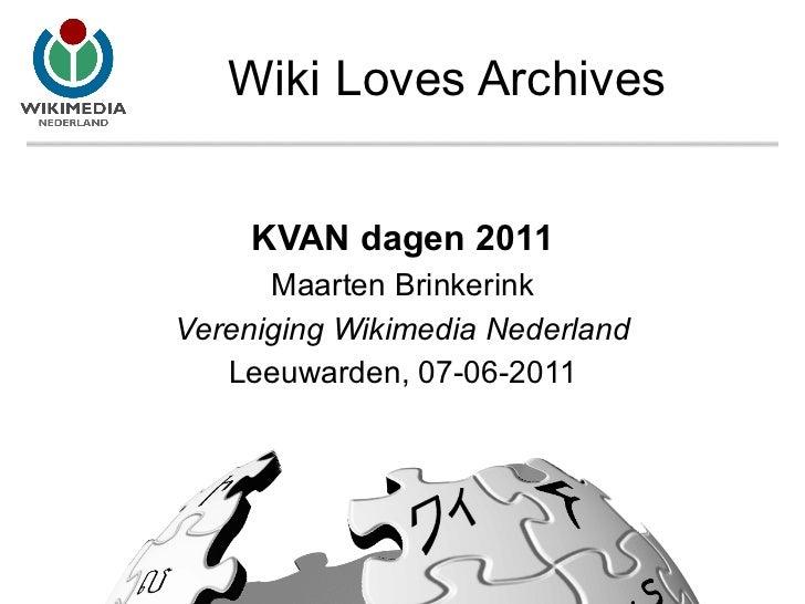 Wiki Loves Archives KVAN dagen 2011 Maarten Brinkerink Vereniging Wikimedia Nederland Leeuwarden, 07-06-2011
