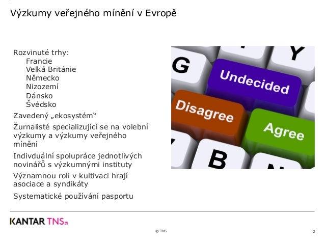 Výzkumy veřejného mínění v mezinárodním kontextu Slide 2