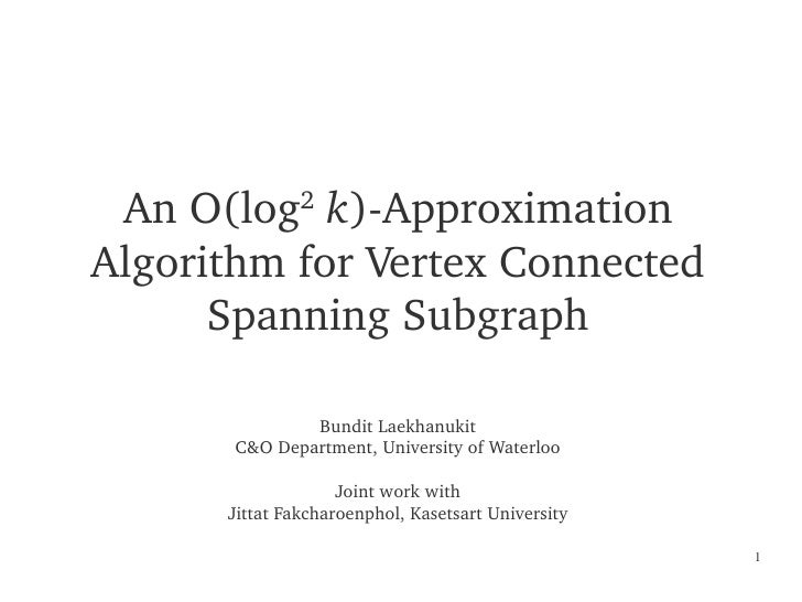 An O(log  k)­Approximation                     2      Algorithm for Vertex Connected            Spanning Subgraph         ...