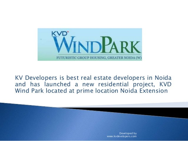 KV Developers is best real estate developers in Noida and has launched a new residential project, KVD Wind Park located at...
