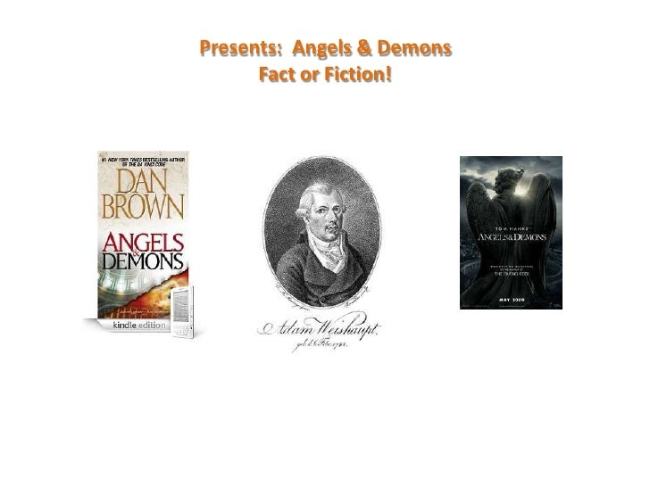 Presents:  Angels & DemonsFact or Fiction!<br />
