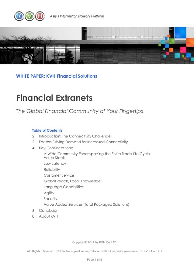 WHITE PAPER: KVH Financial SolutionsFinancial ExtranetsThe Global Financial Community at Your Fingertips       Table of Co...