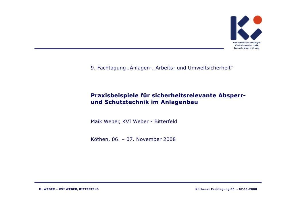 Strahman – Steckscheibensysteme                           Sicherheitsrelevante Absperr- und Schutztechnik im              ...