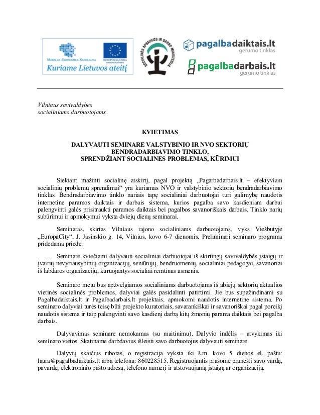 Vilniaus savivaldybės socialiniams darbuotojams KVIETIMAS DALYVAUTI SEMINARE VALSTYBINIO IR NVO SEKTORIŲ BENDRADARBIAVIMO ...