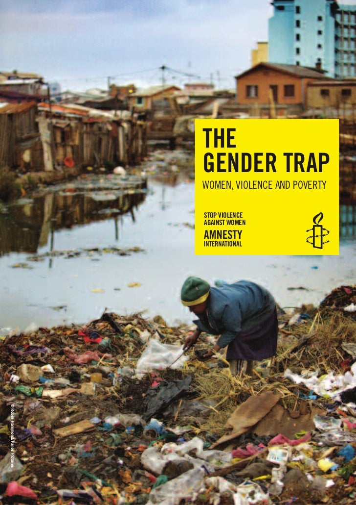 THE                                 GENDER TRAP                                 WOMEN, VIOLENCE AND POVERTY               ...