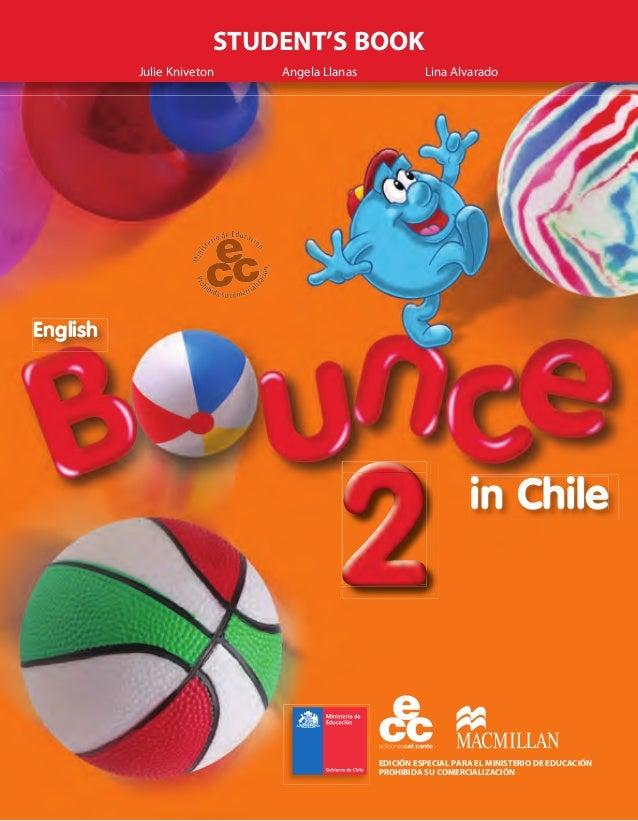 in Chile English 222222222222222222 STUDENT'S BOOK EDICIÓN ESPECIAL PARA EL MINISTERIO DE EDUCACIÓN PROHIBIDA SU COMERCIAL...
