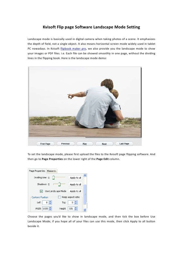 Kvisoft Flip page Software Landscape Mode SettingLandscape mode is basically used in digital camera when taking photos of ...