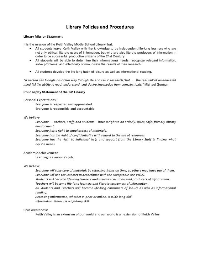Library Policies and Procedures Library Mission Statement It is the mission of the Keith Valley Middle School Library that...