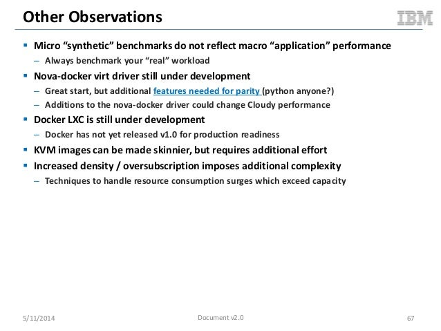 """Other Observations  Micro """"synthetic"""" benchmarks do not reflect macro """"application"""" performance – Always benchmark your """"..."""