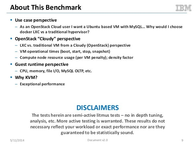 About This Benchmark  Use case perspective – As an OpenStack Cloud user I want a Ubuntu based VM with MySQL… Why would I ...
