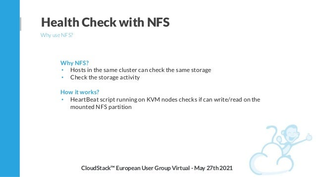 Why NFS? • Hosts in the same cluster can check the same storage • Check the storage activity How it works? • HeartBeat scr...