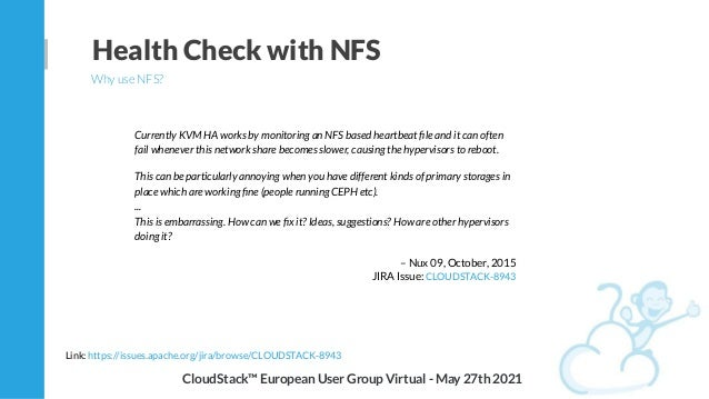 Currently KVM HA works by monitoring an NFS based heartbeat file and it can often fail whenever this network share becomes ...