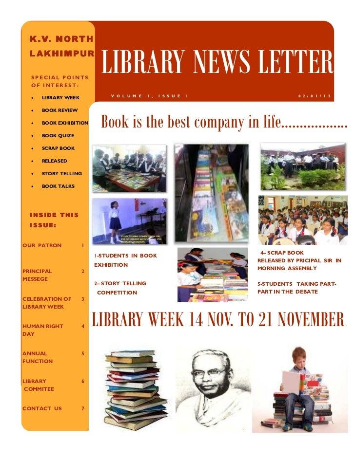 K . V. N O R T H  LAKHIMPUR  SPECIAL POINTS  OF INTEREST:                           LIBRARY NEWS LETTER                   ...