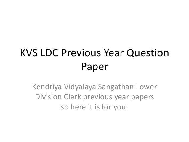 KVS LDC Previous Year Question  Paper  Kendriya Vidyalaya Sangathan Lower  Division Clerk previous year papers  so here it...