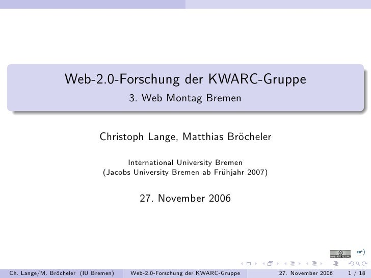 Web-2.0-Forschung der KWARC-Gruppe                                      3. Web Montag Bremen                              ...