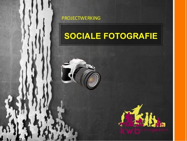 SOCIALE FOTOGRAFIE PROJECTWERKING