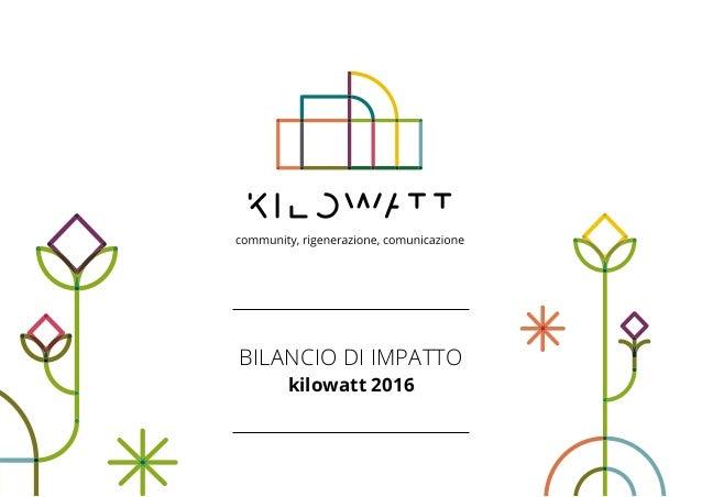 BILANCIO DI IMPATTO kilowatt 2016