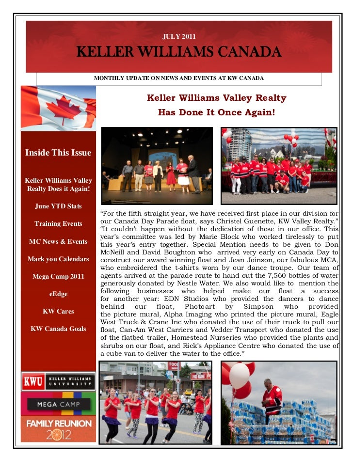 JULY 2011                KELLER WILLIAMS CANADA                         MONTHLY UPDATE ON NEWS AND EVENTS AT KW CANADA    ...