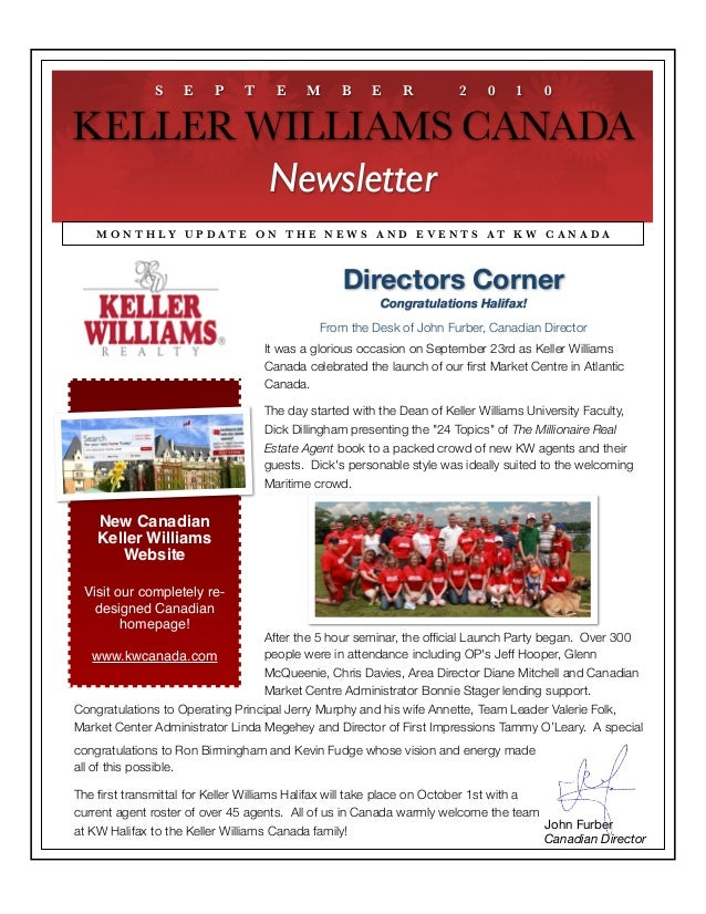 New Canadian Keller Williams Website Visit our completely re- designed Canadian homepage! www.kwcanada.com It was a glorio...