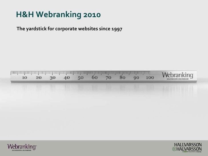 H&H Webranking 2010<br />The yardstick for corporatewebsitessince 1997<br />