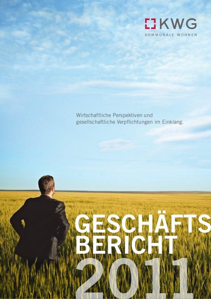 Wirtschaftliche Perspektiven undgesellschaftliche Verpflichtungen im Einklang.geschäftsbericht