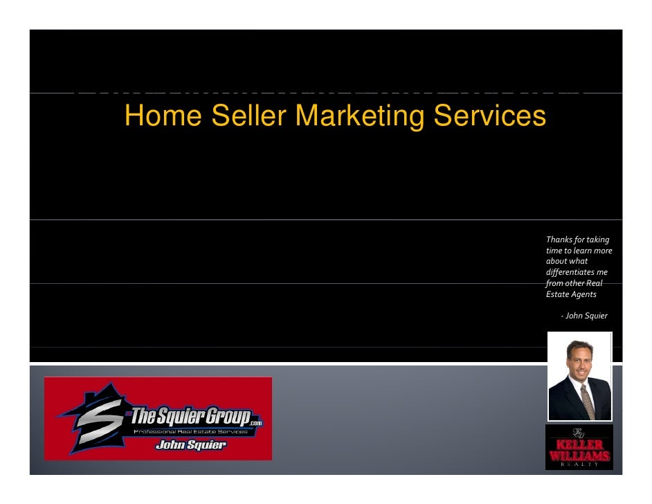 Professional Real Estate Services    Home Seller Marketing Services                                   Thanks for taking   ...