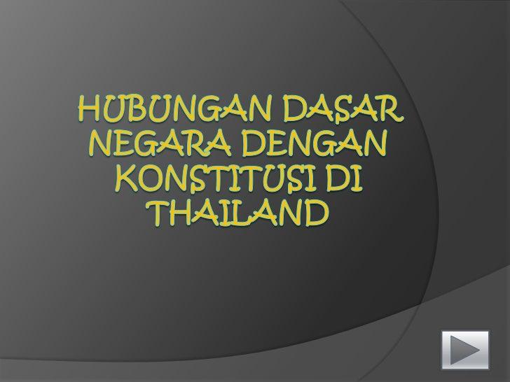 HubunganDasar Negara denganKonstitusidi Thailand<br />
