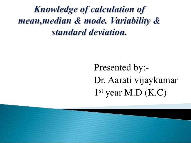 Presented by:- Dr. Aarati vijaykumar 1st year M.D (K.C)
