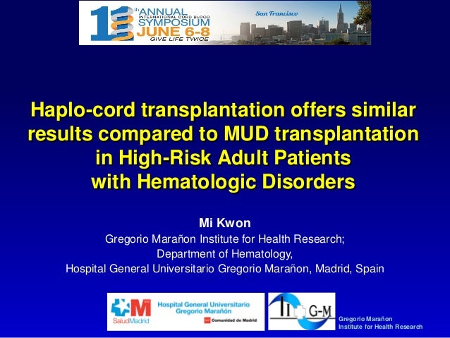 Haplo-cord transplantation offers similar results compared to MUD transplantation in High-Risk Adult Patients with Hematol...