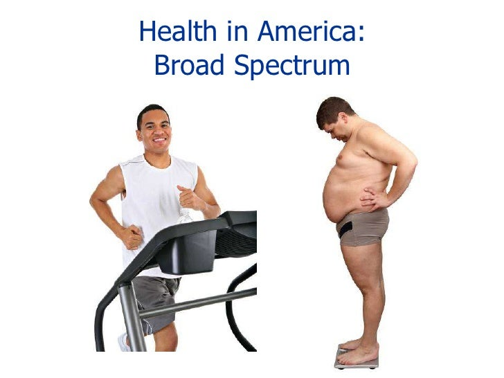 Health in America:Broad Spectrum<br />
