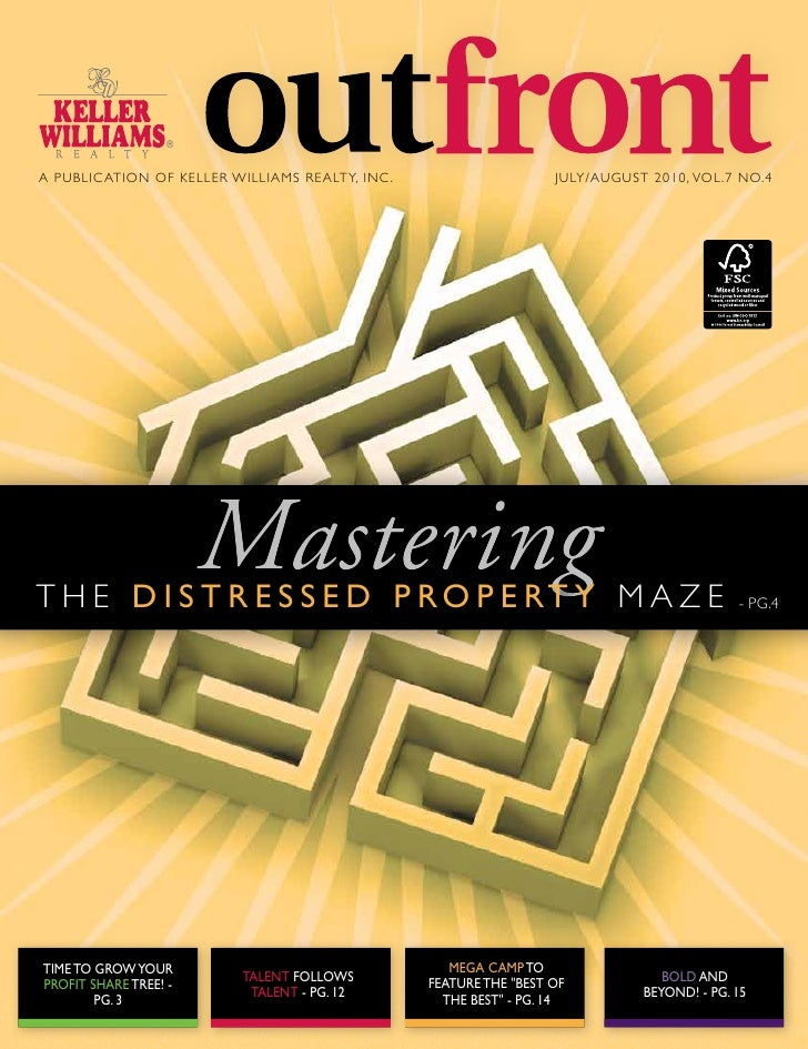 A PUBLIC ATION OF KELLER WILLIAMS REALTY, INC .                     JULY/AUGUST 2010, VOL.7 NO.4                          ...