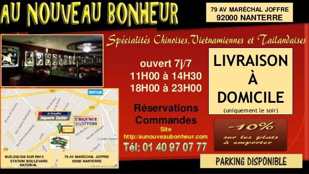 LIVRAISON À DOMICILE (uniquement le soir) ouvert 7j/7 11H00 à 14H30 18H00 à 23H00 79 AV MARÉCHAL JOFFRE 92000 NANTERRE Rés...